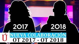 Primer crossover y colaboración entre OT2017 y OT2018: Alba Reche, Natalia, Carlos, Famous, Sabela
