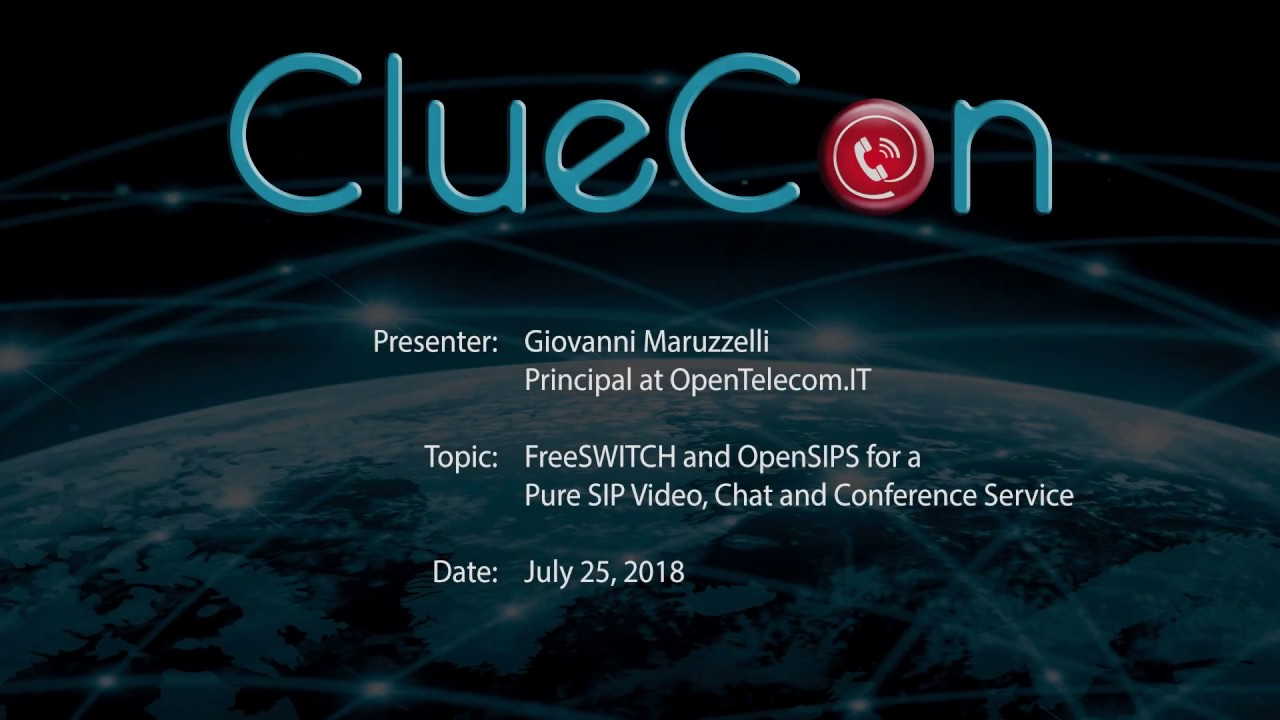CC2018 14 Giovanni Maruzzelli - A Pure SIP Video, Chat and Conference  Service