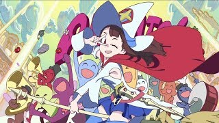 Little Witch Academia AMV : It