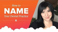 How to Name Your Dental Practice