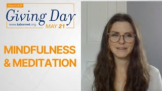Mindfulness & Meditation | Tabor/LHOP Giving Day!