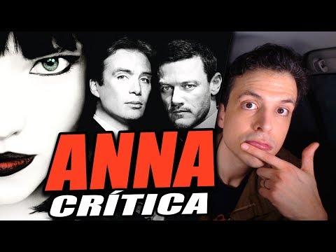Crítica ANNA - Reseña De La Película Anna: El Peligro Tiene Nombre