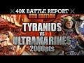 Ultramarines vs Tyranids Warhammer 40K Battle Report KILL GUILL! 8th Edition 2000pts