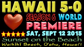 Hawaii 5-0 | Sunset on the Beach | Season 6 Premiere | Waikiki, Hawaii