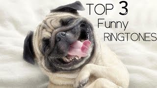 Download Top 3 Funny Ringtones 2018 + download links Mp3 and Videos