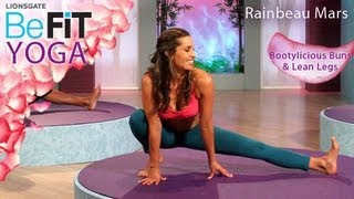 Yoga for Bootylicious Buns & Lean Legs- BeFit Yoga (Rainbeau Mars)
