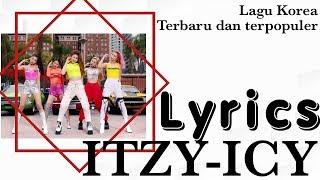 Lirik lagu terbaru ITZY-ICY | lagu Korea (Lyrics)