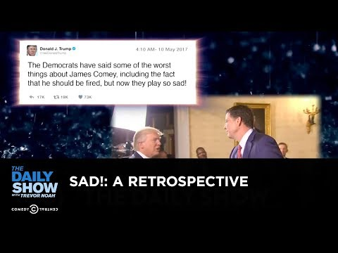Sad!: A Retrospective - The Daily Show