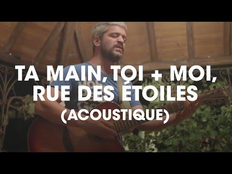 Grégoire - Ta main, Toi + moi, Rue des étoiles (Acoustique)