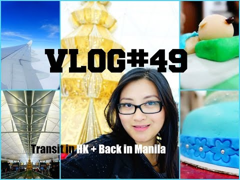 VLOG#49 - Transit in Hongkong Airport + Back in Manila for the Holidays!