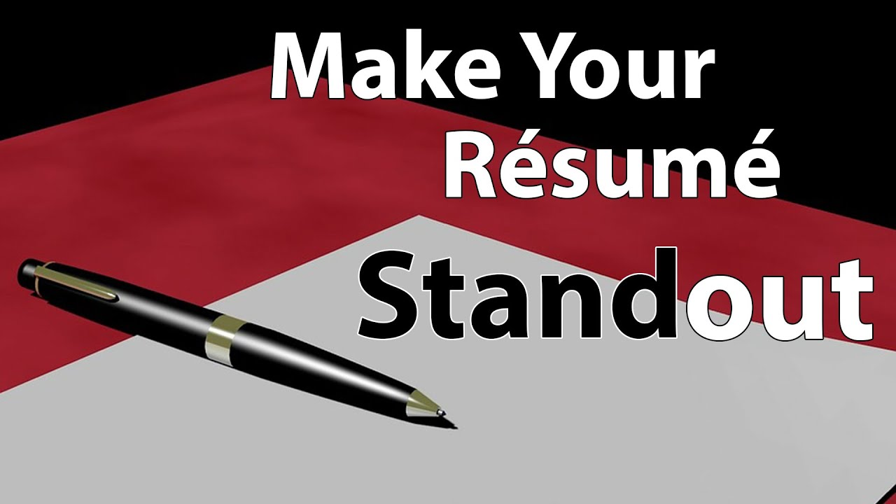 Make Your Resume Standout Youtube