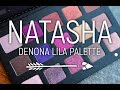 Natasha Denona Lila Palette Review & Tutorial