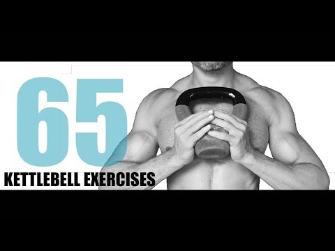 65 KETTLEBELL EXERCISES AND WHICH MUSCLES THEY TARGET