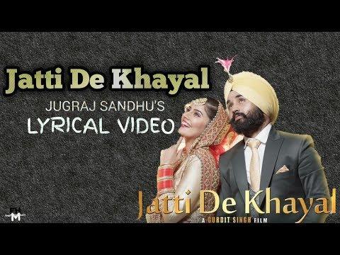 jatti-de-khayal-lyrics- -jugraj-sandhu- -urs-guri- -freshhitsmusic