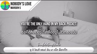 Download lagu แปลเพลง Nobody's Love - Maroon 5
