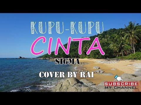 Kupu-Kupu Cinta - SIGMA (Covered by RAI)