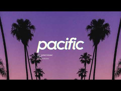 "Chill Guitar Beat - ""Sunrise"" (Prod. Pacific)"