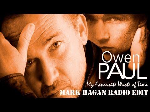 Owen Paul My Favourite Waste of Time (Dance Remix - Mark Hagan Radio Edit)