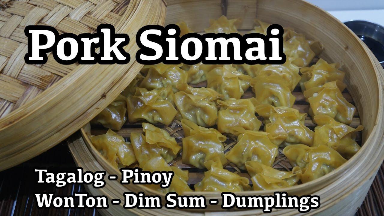 Pork siomai recipe tagalog wonton dim sum dumplings youtube forumfinder Choice Image