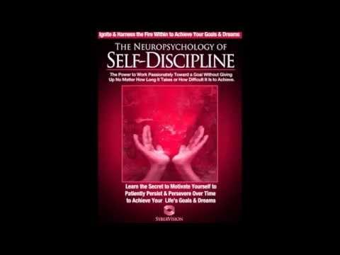 Neuropsychology of Self Discipline