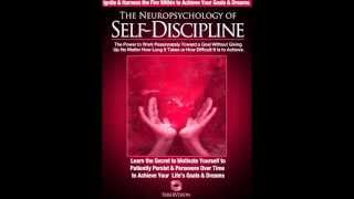 Neuropsychology of Self Discipline