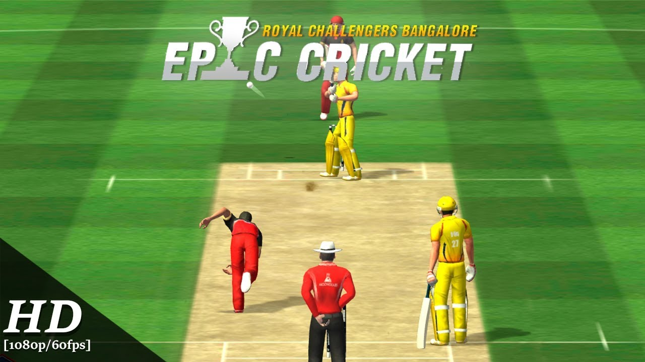 RCB Epic Cricket Android Gameplay [1080p/60fps]