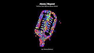 Above &amp Beyond feat. Richard Bedford - Northern Soul (Spencer Brown Remix)