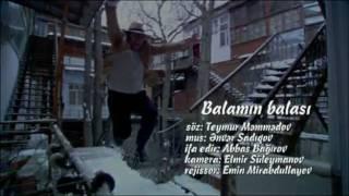 Abbas Bagirov Balamin Balasi.mpg