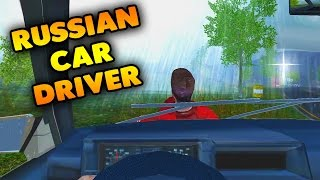Russian Car Driver | GET OFF MY HOOD! | Russian Car Driver Gameplay & Highlights Part 1