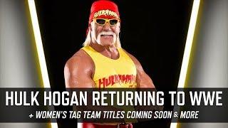 Hulk Hogan Returning to WWE Soon, Women's Tag Team Titles & More (Smack Talk 330 Hot Tags)