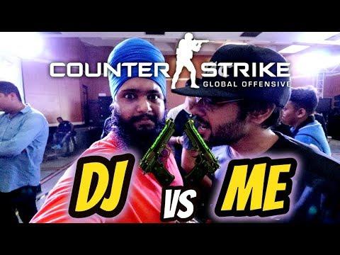"CSGO : DJ vs Me "" Gamer Connect Chandigarh"