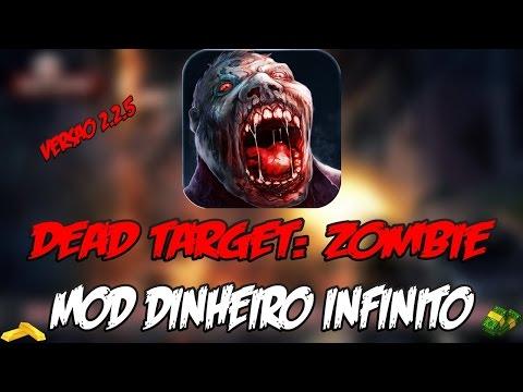 COMO BAIXAR DEAD TARGET: ZOMBIE [ VERSÃO 2.2.5 ] COM MOD DINHEIRO INFINITO