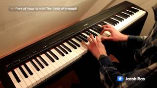 Part of Your World (The Little Mermaid) piano cover