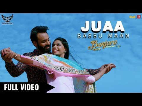 Babbu Maan - Juaa (Official Music Video) Banjara | Latest Punjabi Song 2018