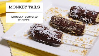 Monkey Tails (Chocolate Covered Bananas) | Six Sisters Stuff