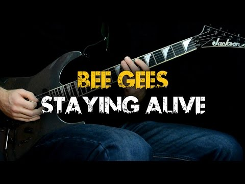 Staying Alive - Bee Gees (Guitar cover)