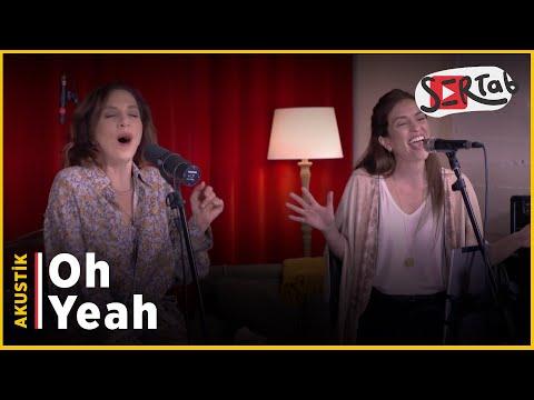 Oh Yeah - Sertab Erener & Gaye Bicer