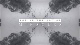 Alisa Turner Miracles Official Lyric Video