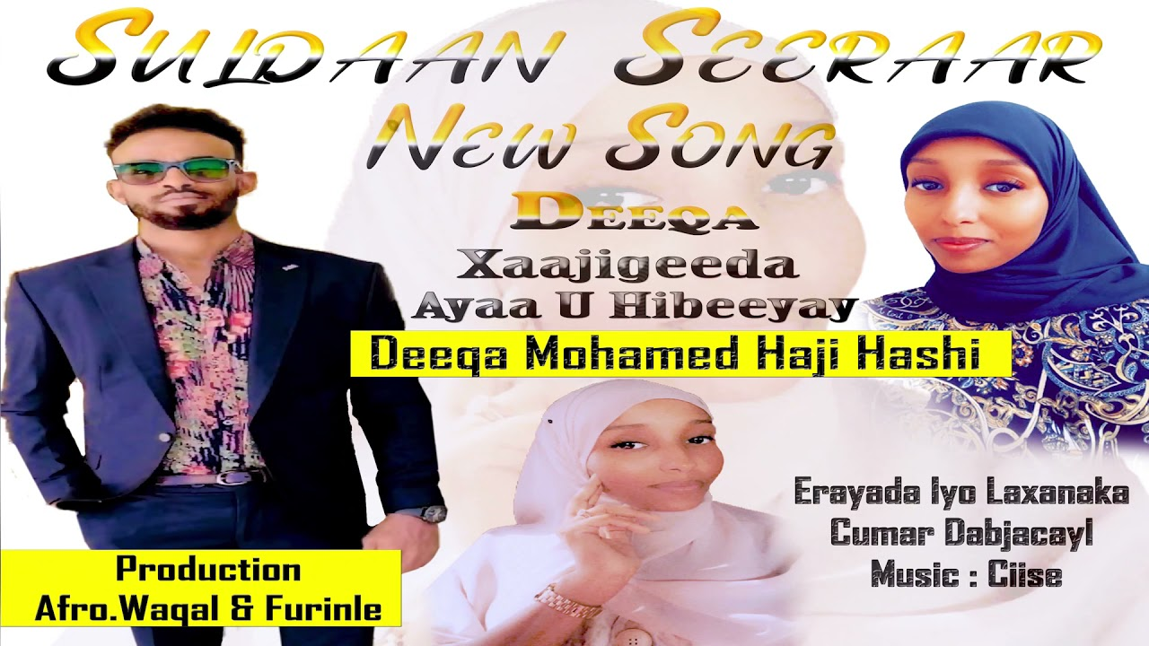 SULDAAN SEERAAR   DEEQA   OFFICIAL MUSIC  2021