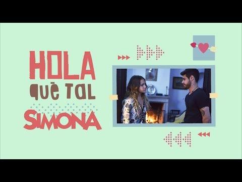 SIMONA | HOLA QUÉ TAL  (VIDEO CON LETRA OFICIAL)