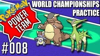 Virizion OP! - Pokemon World Championships Practice 008 [Power Team]
