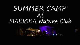 3rd SummerCamp at Makioka Nature Club (Sep2017)