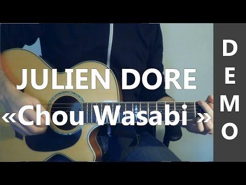 Julien Doré - Chou Wasabi - DEMO