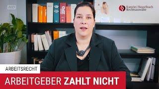 Arbeitgeber zahlt nicht - was jetzt? - Kanzlei Hasselbach