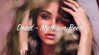 Dead - Madison Beer lyrics