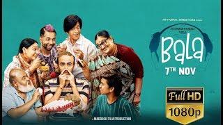 Bala : FULL MOVIE facts | Ayushmann Khurrana, Bhumi, Yami | Dinesh Vijan | Amar Kaushik,