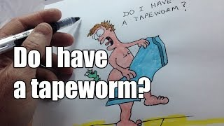 Do I have a tapeworm?