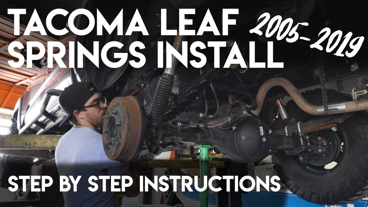 Deaver Leaf Springs >> How To Install Tacoma Leaf Spring How To Choose The Correct Leaf Springs Expedition Series