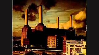 Pigs on the Wing (Part Two) Pink Floyd