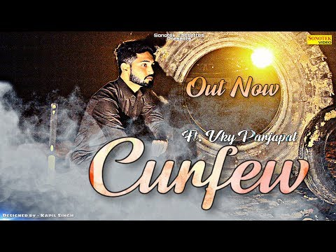 CURFEW   Song   Vky Prajapat & Muskan  Latest Punjabi Song 2019  Sonotek